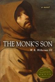 THE MONK'S SON by W. R. Wilkerson III