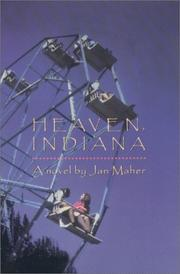 HEAVEN, INDIANA by Jan Maher