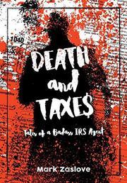 DEATH AND TAXES by Mark  Zaslove