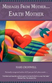 Messages from Mother.... Earth Mother by Mare Cromwell