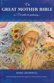 The Great Mother Bible by Mare Cromwell