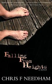 FALLING FROM HEIGHTS by Chris F. Needham