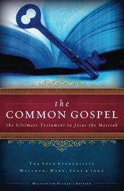 THE COMMON GOSPEL by R. M. Mebane