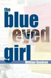 THE BLUE EYED GIRL by William H Goodson III