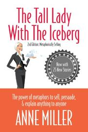 THE TALL LADY WITH THE ICEBERG by Anne Miller
