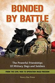 BONDED BY BATTLE by Nancy Roe Pimm