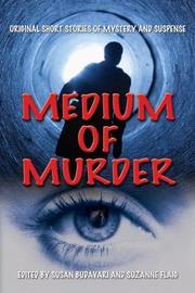 MEDIUM OF MURDER by Susan Budavari