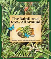 Book Cover for THE RAINFOREST GREW ALL AROUND