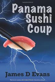 PANAMA SUSHI COUP by James D Evans