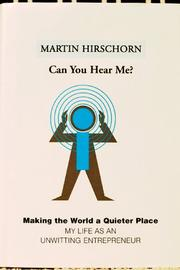 CAN YOU HEAR ME? by Martin Hirschorn