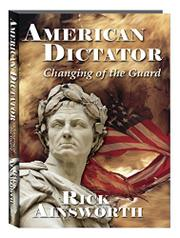 American Dictator - Changing of the Guard by Rick Ainsworth