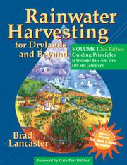 Rainwater Harvesting for Drylands and Beyond, Volume 1, 2nd Edition by Brad Lancaster