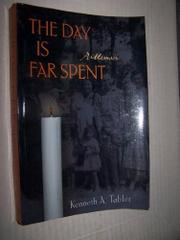 THE DAY IS FAR SPENT by Kenneth A. Tabler