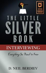 The Little Silver Book - Interviewing by Neil Berdiev