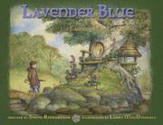 Lavender Blue and the Faeries of Galtee Wood by Steve R. Richardson