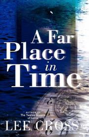 A FAR PLACE IN TIME by Lee Cross