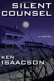 SILENT COUNSEL by Ken Isaacson