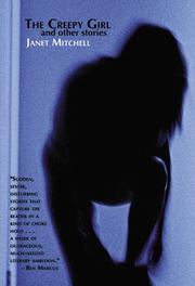 THE CREEPY GIRL AND OTHER STORIES by Janet Mitchell