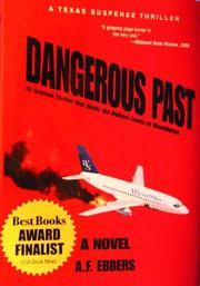 DANGEROUS PAST by A. F.  Ebbers