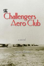 The Challengers Aero Club by Severo Perez