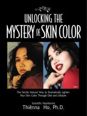 UNLOCKING THE MYSTERY OF SKIN COLOR by Thiênna Ho