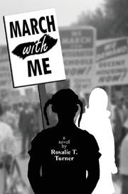MARCH WITH ME by Rosalie T. Turner