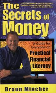 THE SECRETS OF MONEY by Braun Mincher