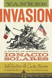 YANKEE INVASION by Ignacio Solares