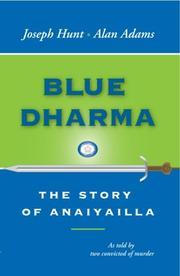 BLUE DHARMA by Joseph and Alan Adams Hunt