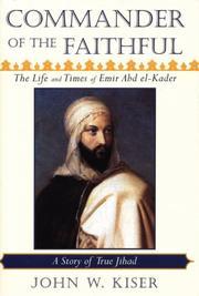 COMMANDER OF THE FAITHFUL by John W. Kiser
