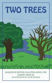 TWO TREES by Jacquelyn Hester  Colleton-Akins