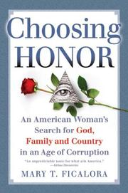 CHOOSING HONOR by Mary T. Ficalora