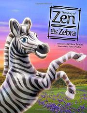 THE STORY OF ZEN THE ZEBRA by Willam Tellem