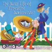 Cover art for THE BUSY LIFE OF ERNESTINE BUCKMEISTER