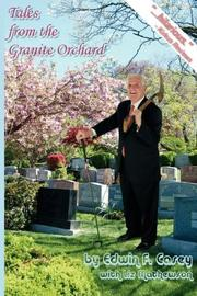 TALES FROM THE GRANITE ORCHARD by Edwin F.  Casey