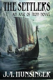 AXE OF IRON by J.A. Hunsinger