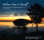 WELCOME HOME TO YOURSELF by Suzanne and Nathan Derksen Kyra