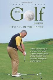 THE GOLF SWING by James Lythgoe