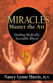Miracles Master the Art by Nancy Lynne Harris
