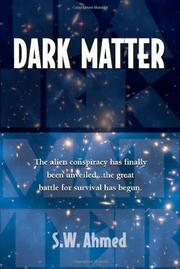 DARK MATTER by S.W. Ahmed