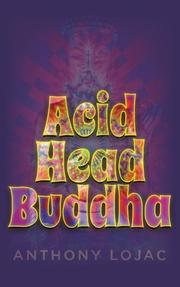 Acid Head Buddha by Anthony Lojac