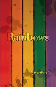 RAINBOWS by Wolfgang  Schoellkopf
