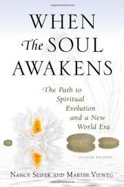 WHEN THE SOUL AWAKENS by Nancy and Martin Vieweg Seifer