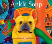 ANKLE SOUP by Maureen Sullivan