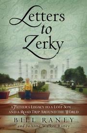 LETTERS TO ZERKY by Bill with JoAnne Walker Raney Raney