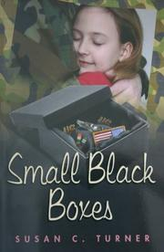 SMALL BLACK BOXES by Susan C. Turner