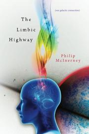 the Limbic Highway by Philip McInerney