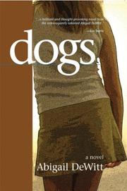 DOGS by Abigail De Witt