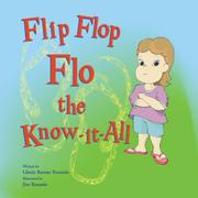 Flip Flop Flo the Know-it-All  by Gloria Barone Rosanio