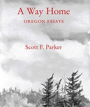 A WAY HOME by Scott F. Parker
